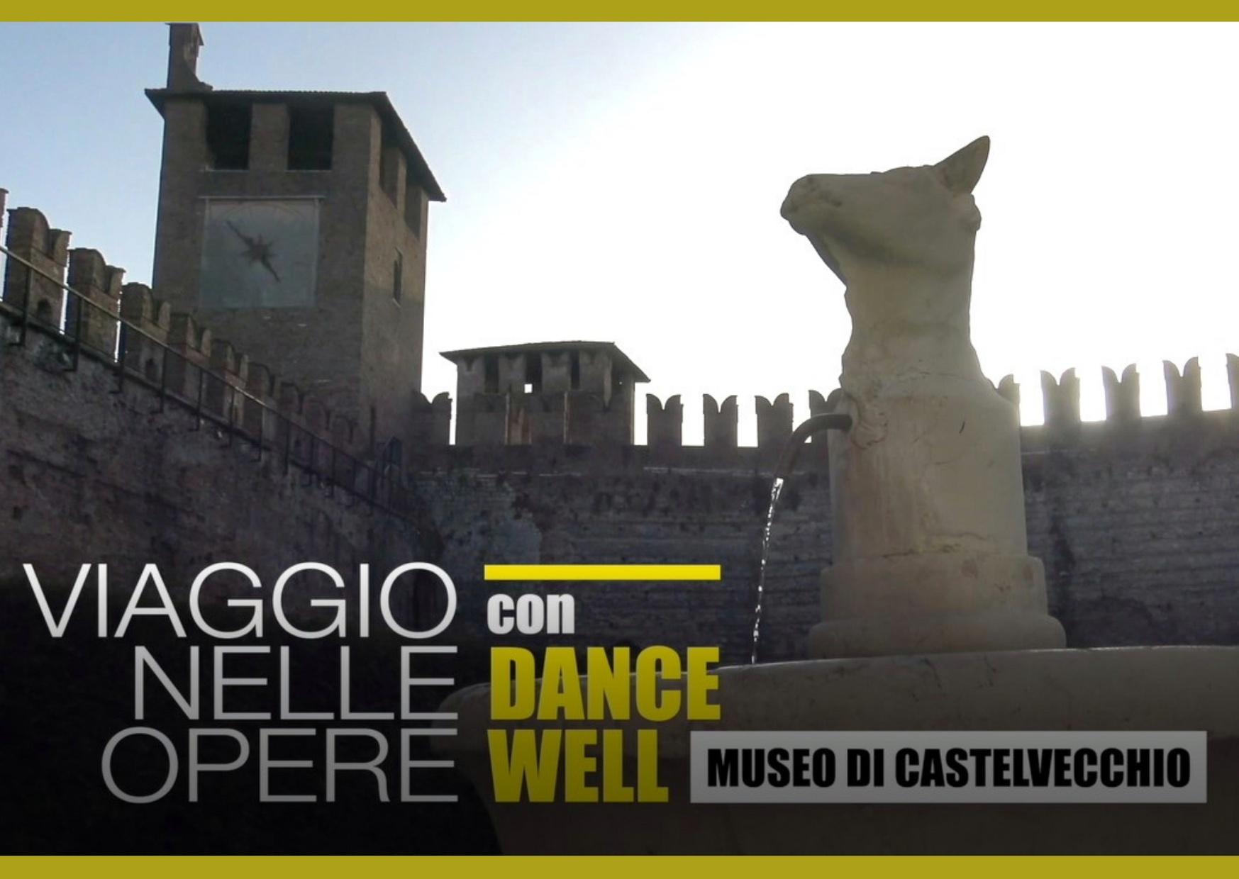 VIAGGIO NELLE OPERE CON DANCE WELL